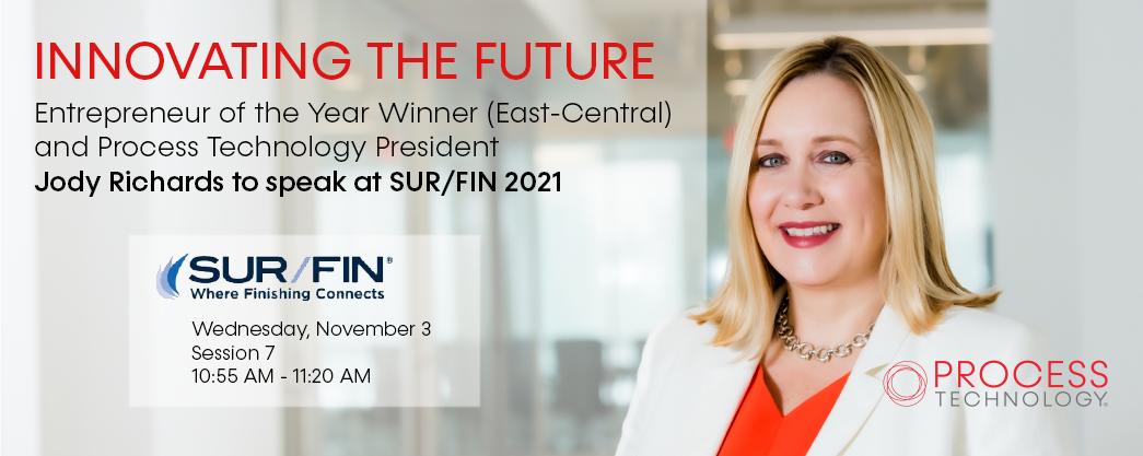 Process Technology President, Jody Richards to Speak at SUR/FIN 2021