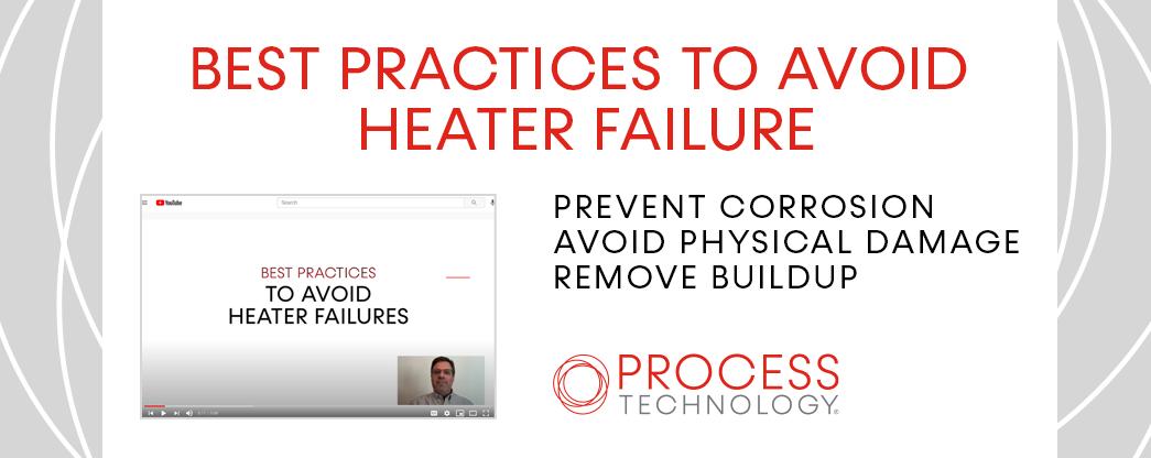 Best Practices to Avoid Heater Failure